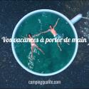 Vos vacances à portée de main avec campingqualite.com (vidéo)