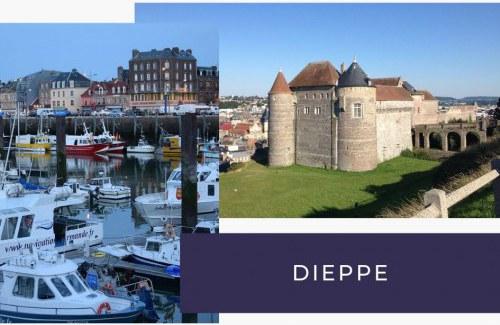 Que voir et faire à Dieppe en Normandie
