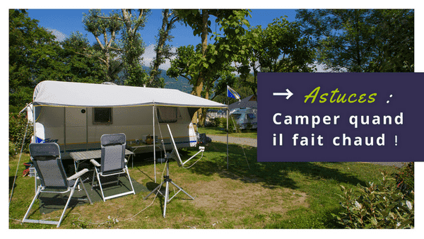 conseils vacances canicule camping