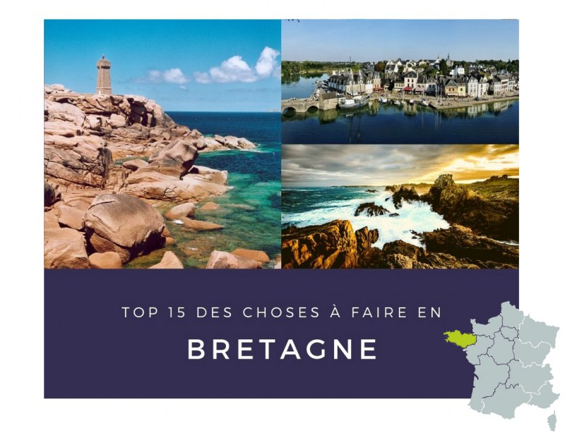 TOP 15 DES CHOSES A FAIRE EN BRETAGNE 2