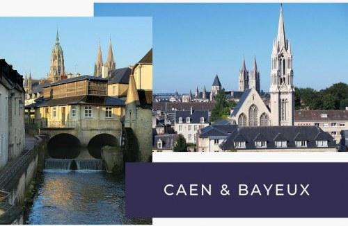 Que voir et faire à Caen et Bayeux en Normandie
