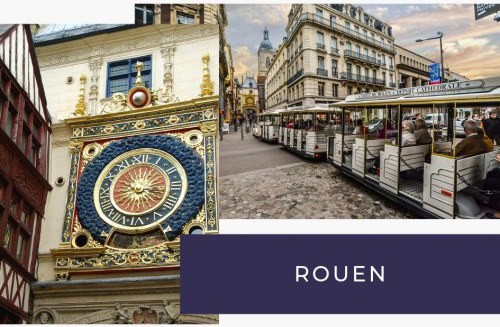 Que voir et faire à Rouen en Normandie