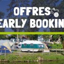 offre Early Booking camping